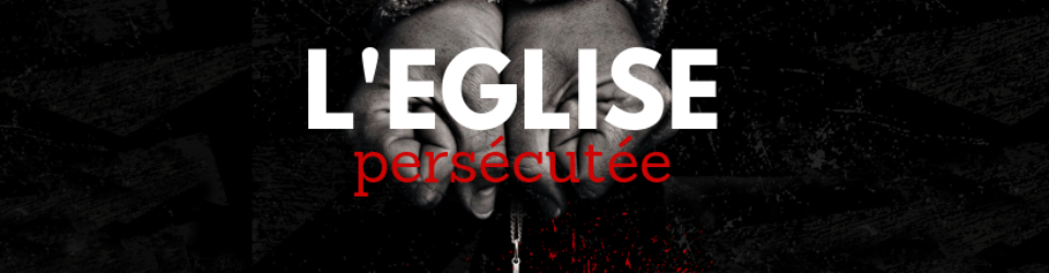 Réunion spéciale Eglise Persécutée