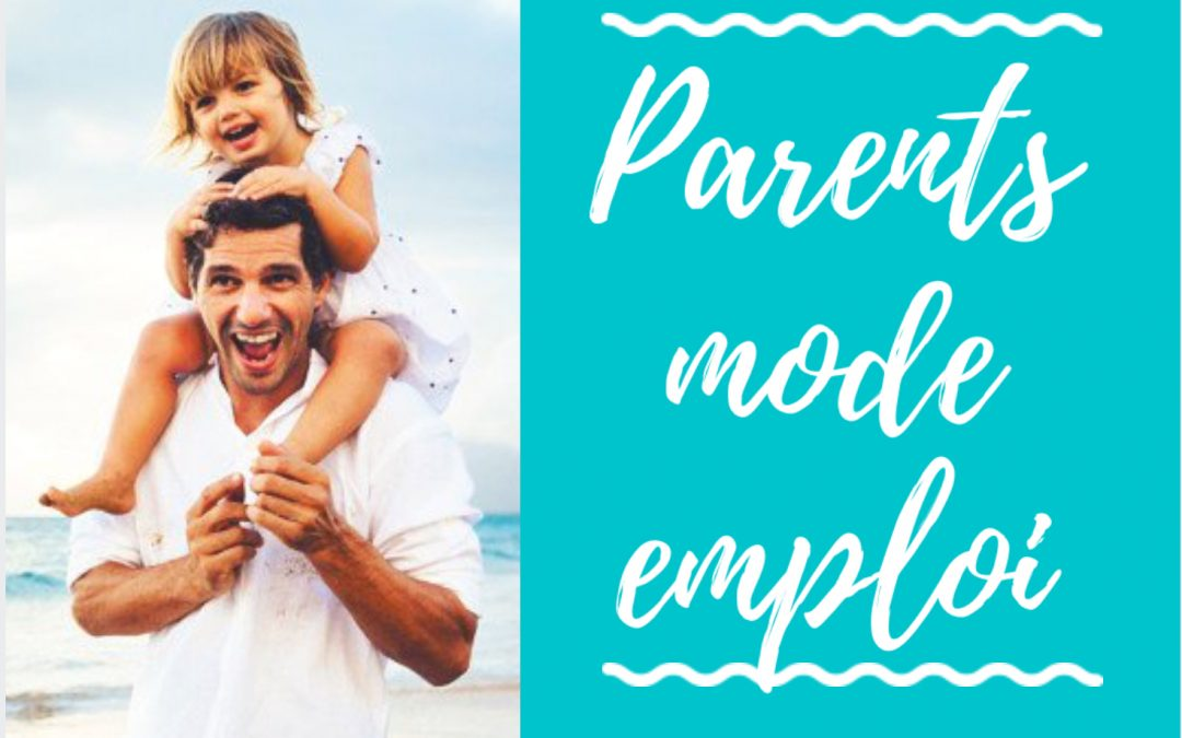 Parents – Mode d'emploi