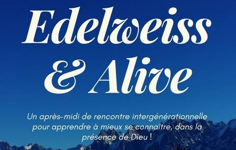 Edelweiss & Alive