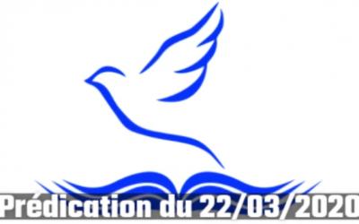 Culte vidéo du dimanche 22 mars 2020